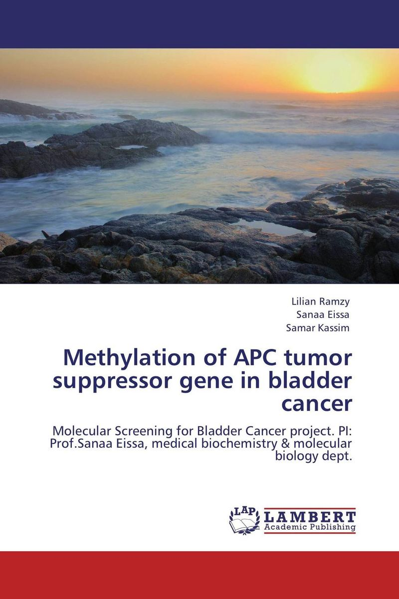 Methylation of APC  tumor suppressor gene in bladder cancer analysis of tp53 and promoter hypermethylation of mgmt in lung cancer