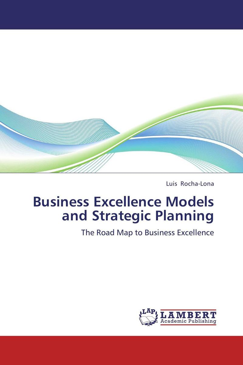 Business Excellence Models and Strategic Planning