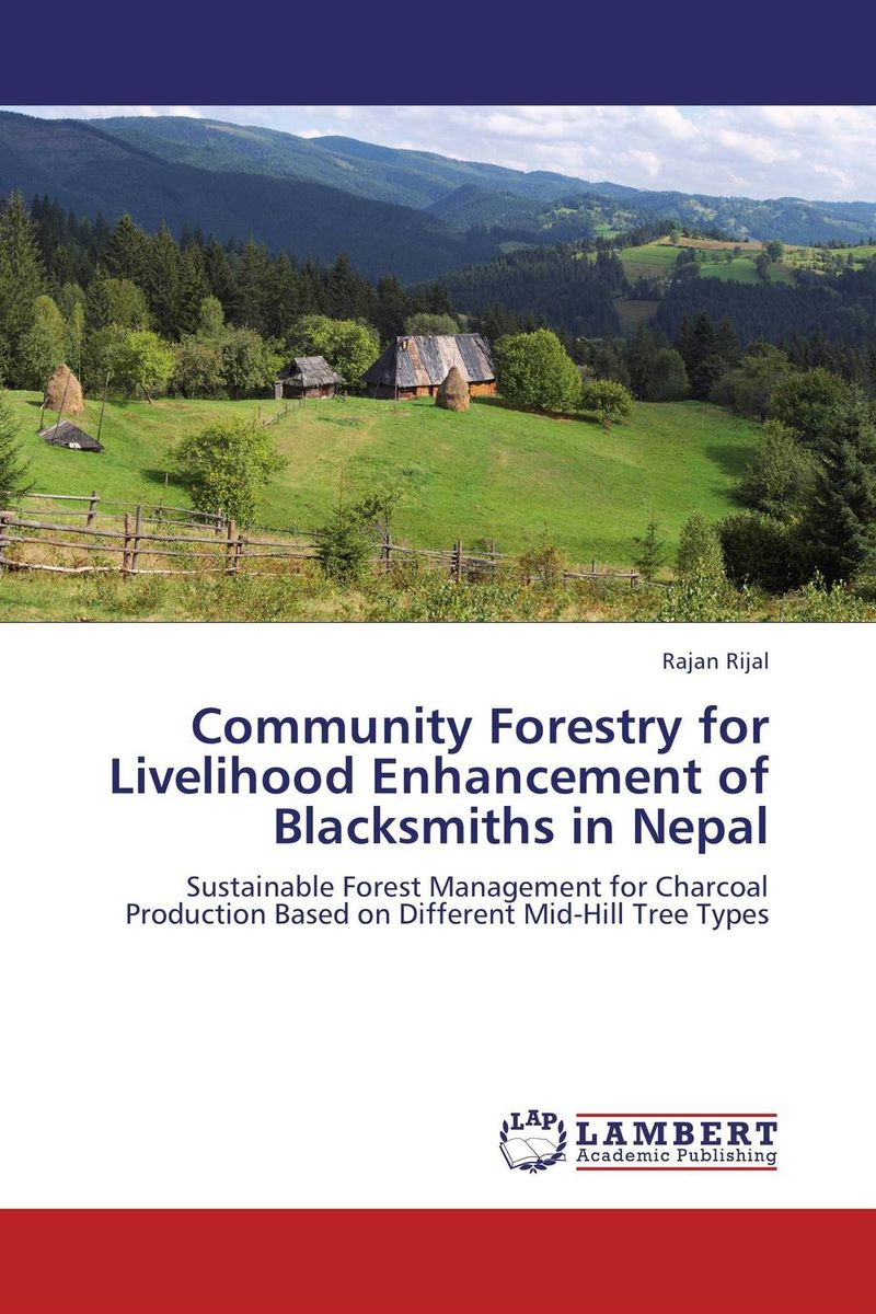 цена на Community Forestry for Livelihood Enhancement of Blacksmiths in Nepal