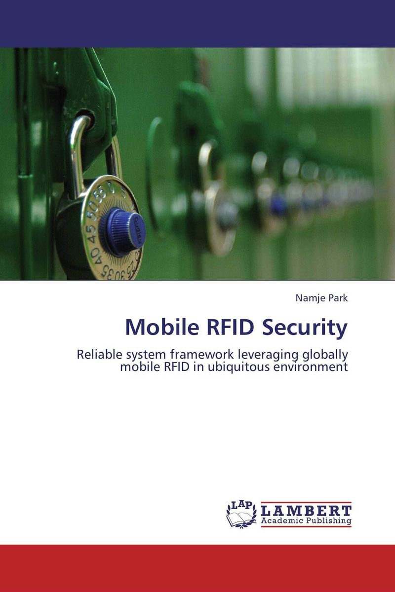 Mobile RFID Security belousov a security features of banknotes and other documents methods of authentication manual денежные билеты бланки ценных бумаг и документов