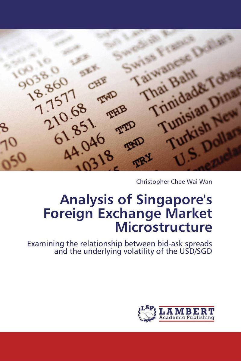 Analysis of Singapore's Foreign Exchange Market Microstructure predicting trends in future foreign exchange market prices