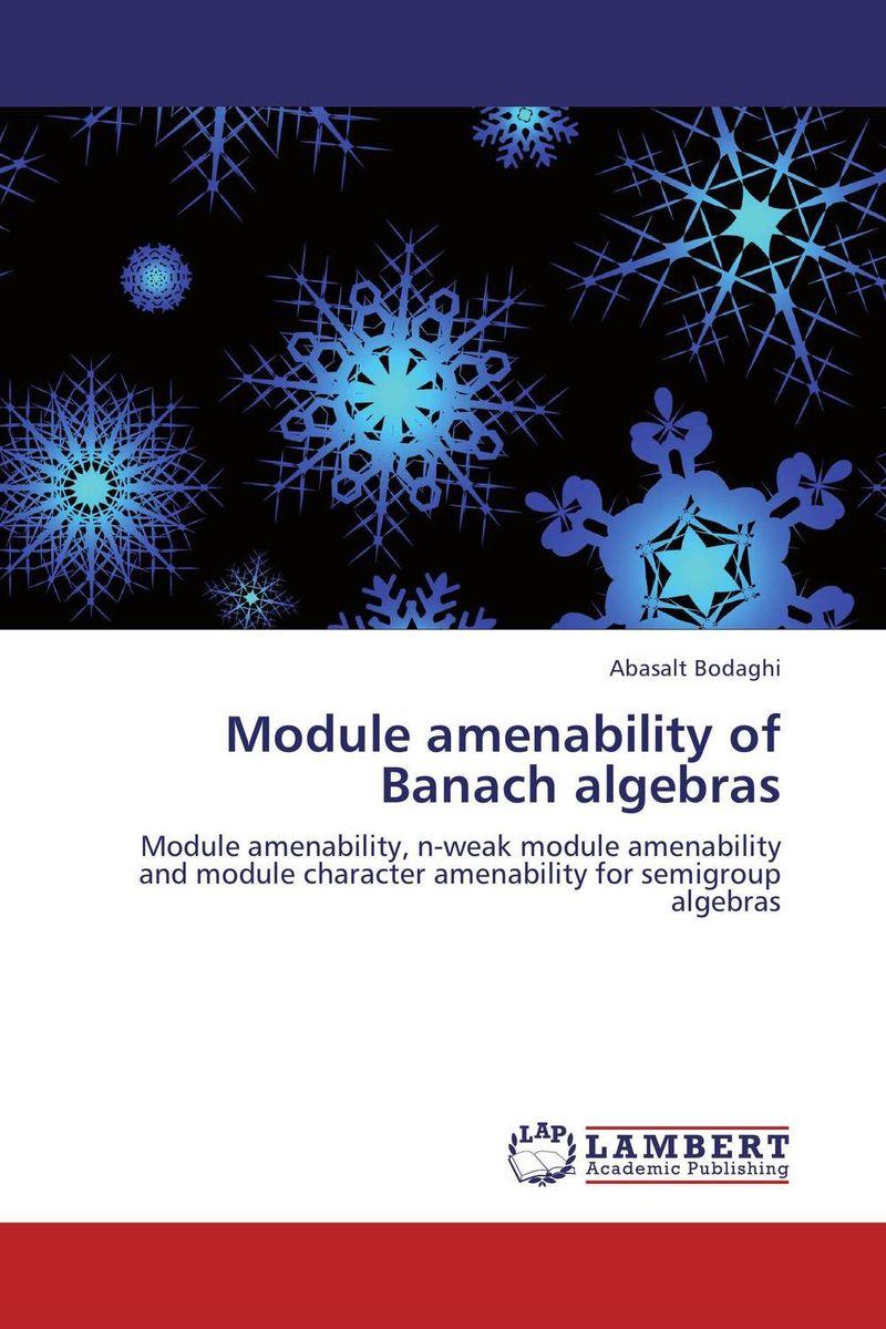 Module amenability of Banach algebras module amenability of banach algebras
