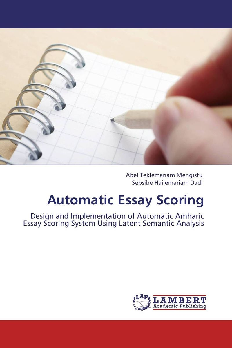 Automatic Essay Scoring