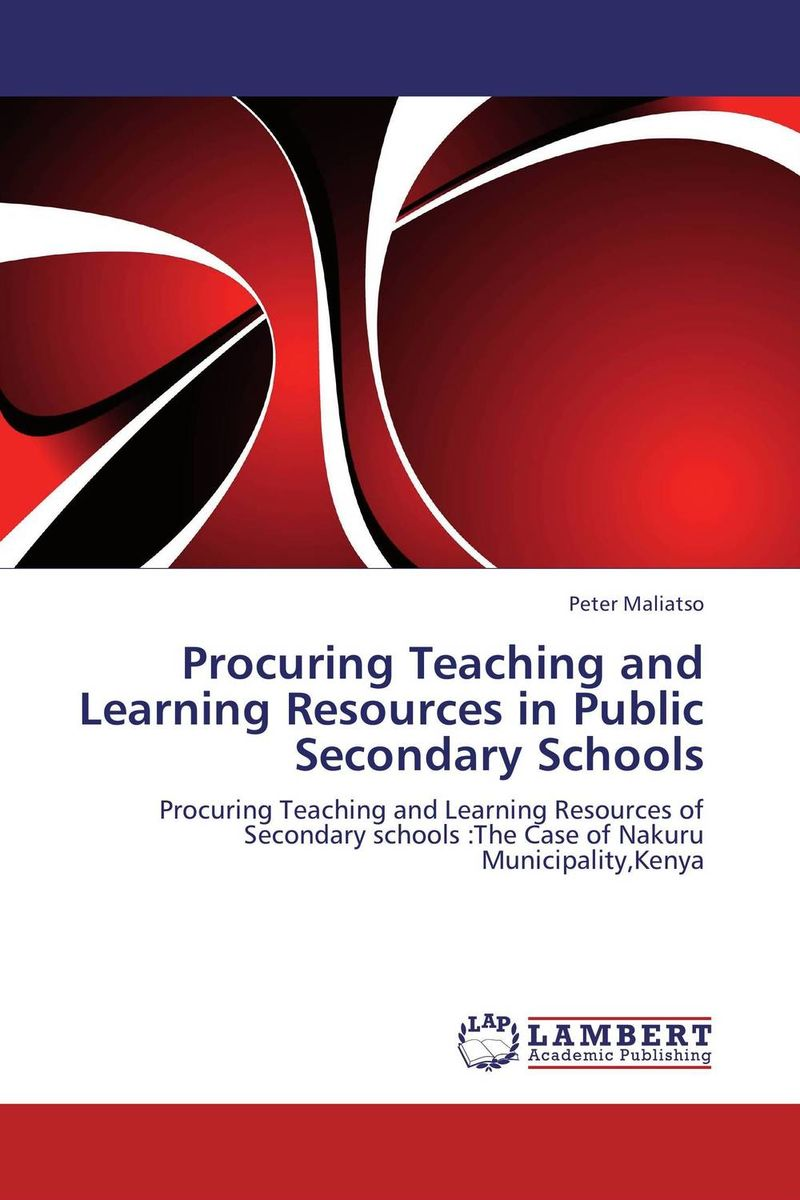 Procuring Teaching and Learning Resources in Public Secondary Schools administrative challenges facing public secondary schools