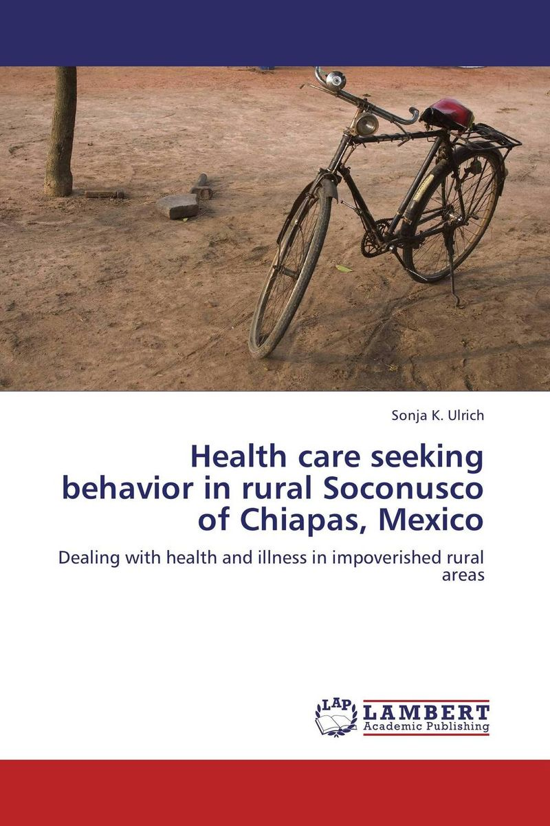 Health care seeking behavior in rural Soconusco of Chiapas, Mexico