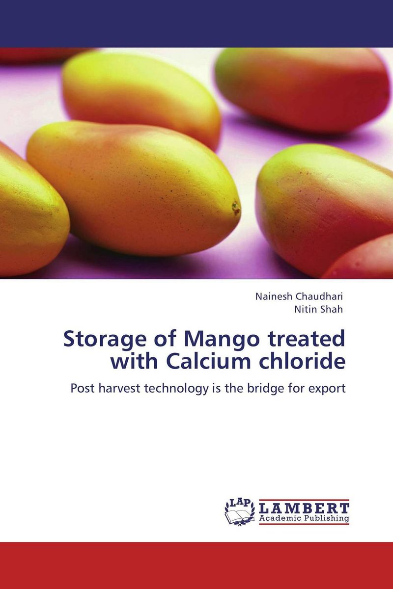 Storage of Mango treated with Calcium chloride mango pulp effect of variety and storage temperature