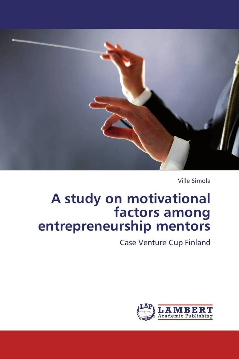 A study on motivational factors among entrepreneurship mentors a study of the religio political thought of abdurrahman wahid
