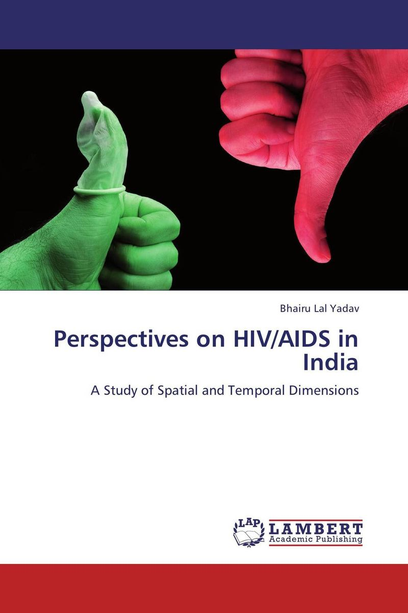 Perspectives on HIV/AIDS in India renu addlakha contemporary perspectives on disability in india