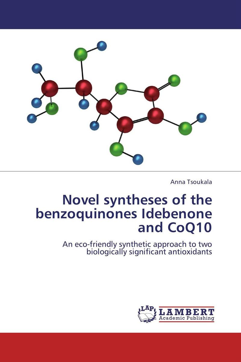 Novel syntheses of the benzoquinones Idebenone and CoQ10 the lonely polygamist – a novel