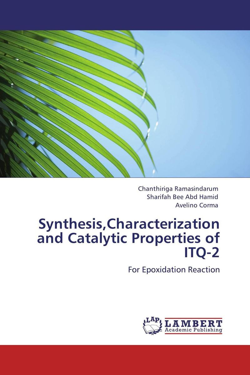 Synthesis,Characterization and Catalytic Properties of ITQ-2 purnima sareen sundeep kumar and rakesh singh molecular and pathological characterization of slow rusting in wheat