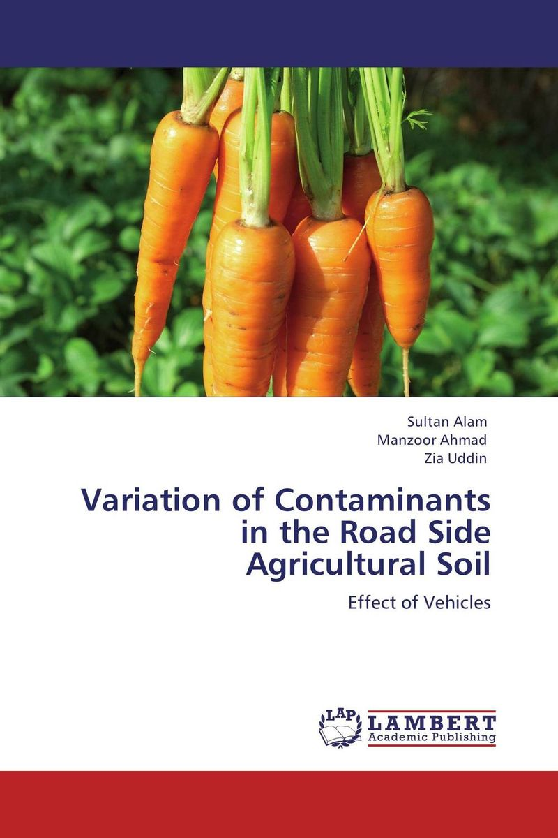 Variation of Contaminants in the Road Side Agricultural Soil
