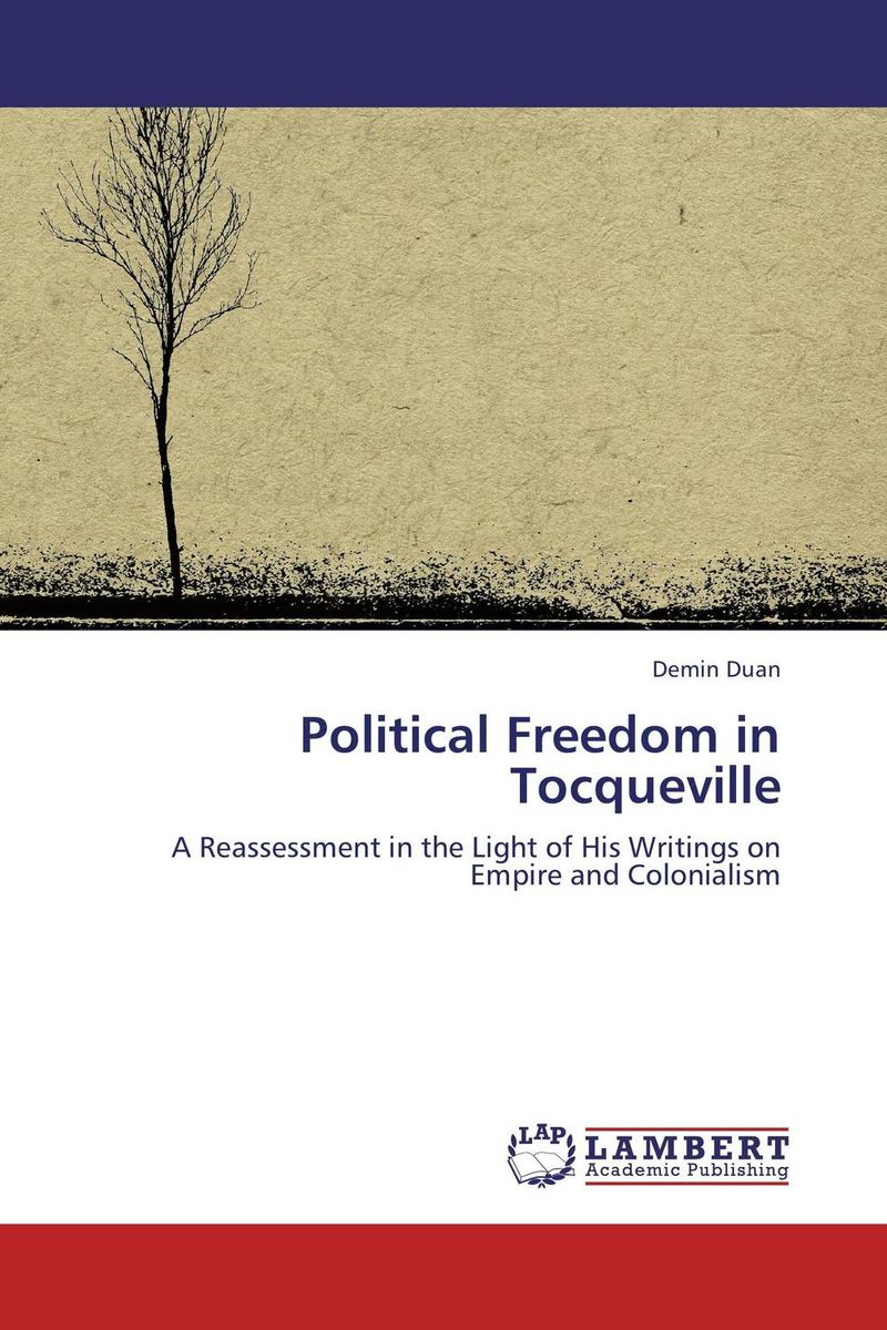 Political Freedom in Tocqueville a study of the religio political thought of abdurrahman wahid