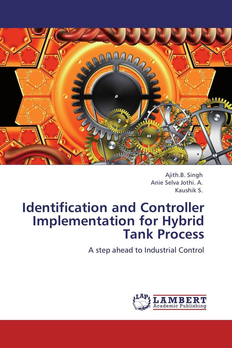 Identification and Controller Implementation for Hybrid Tank Process ashish patel jyotsna choubey and m k verma identification