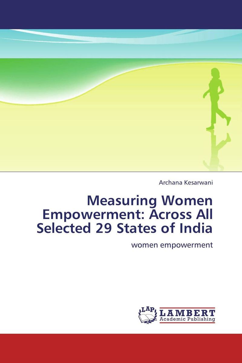 Measuring Women Empowerment: Across All Selected 29 States of India hannell across canada – resources