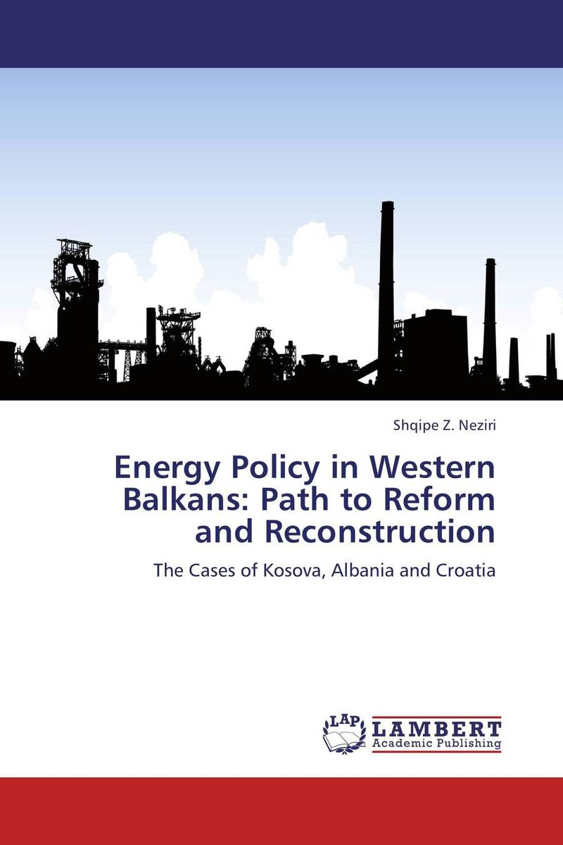 Energy Policy in Western Balkans: Path to Reform and Reconstruction декор imola anthea giglio1 w1 30x60