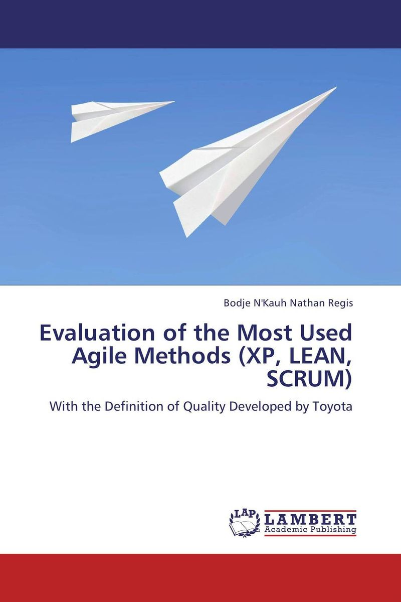 Evaluation of the Most Used Agile Methods  (XP, LEAN, SCRUM) evaluation of the internal control practices