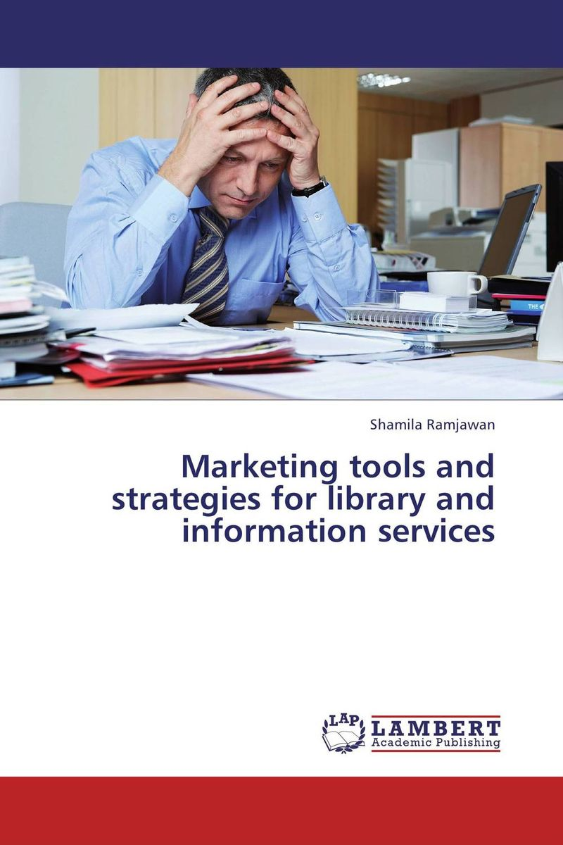Marketing tools and strategies for library and information services norman god that limps – science and technology i n the eighties