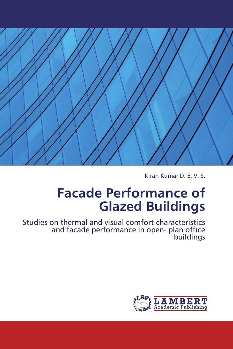 Facade Performance of Glazed Buildings kiran kumar d e v s facade performance of glazed buildings