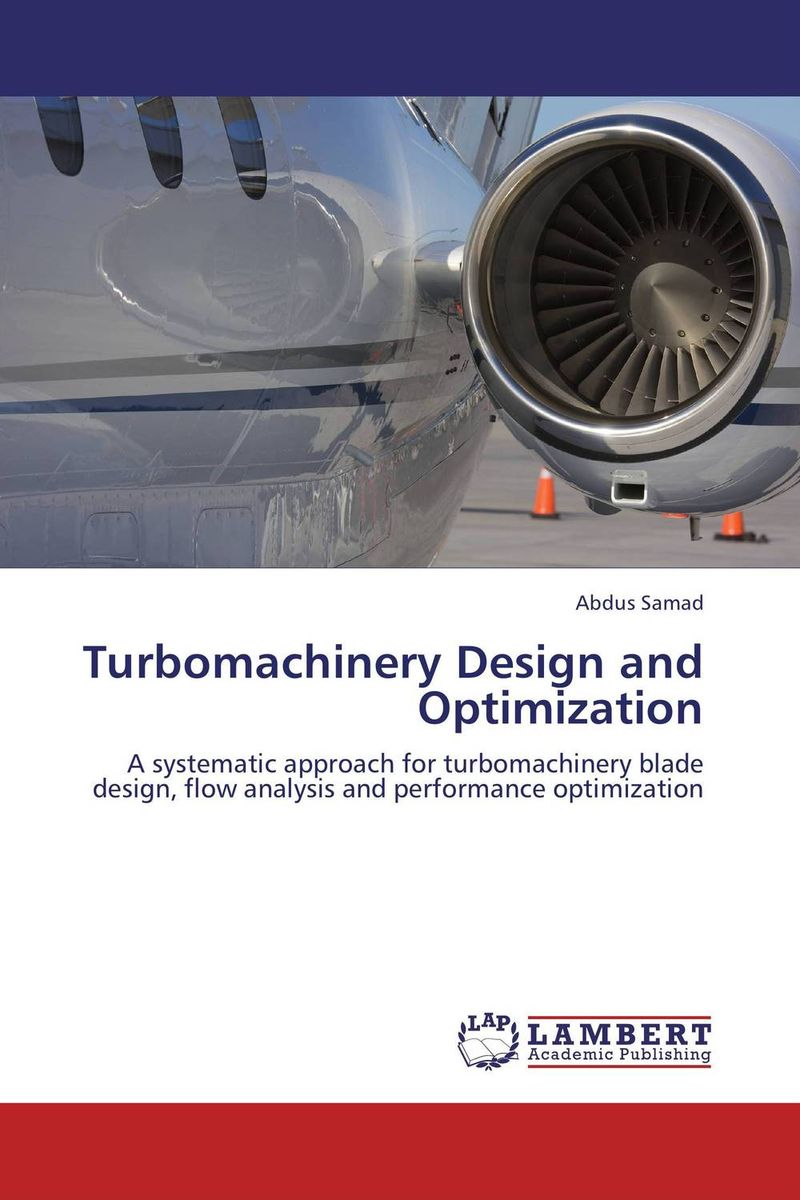 Turbomachinery Design and Optimization
