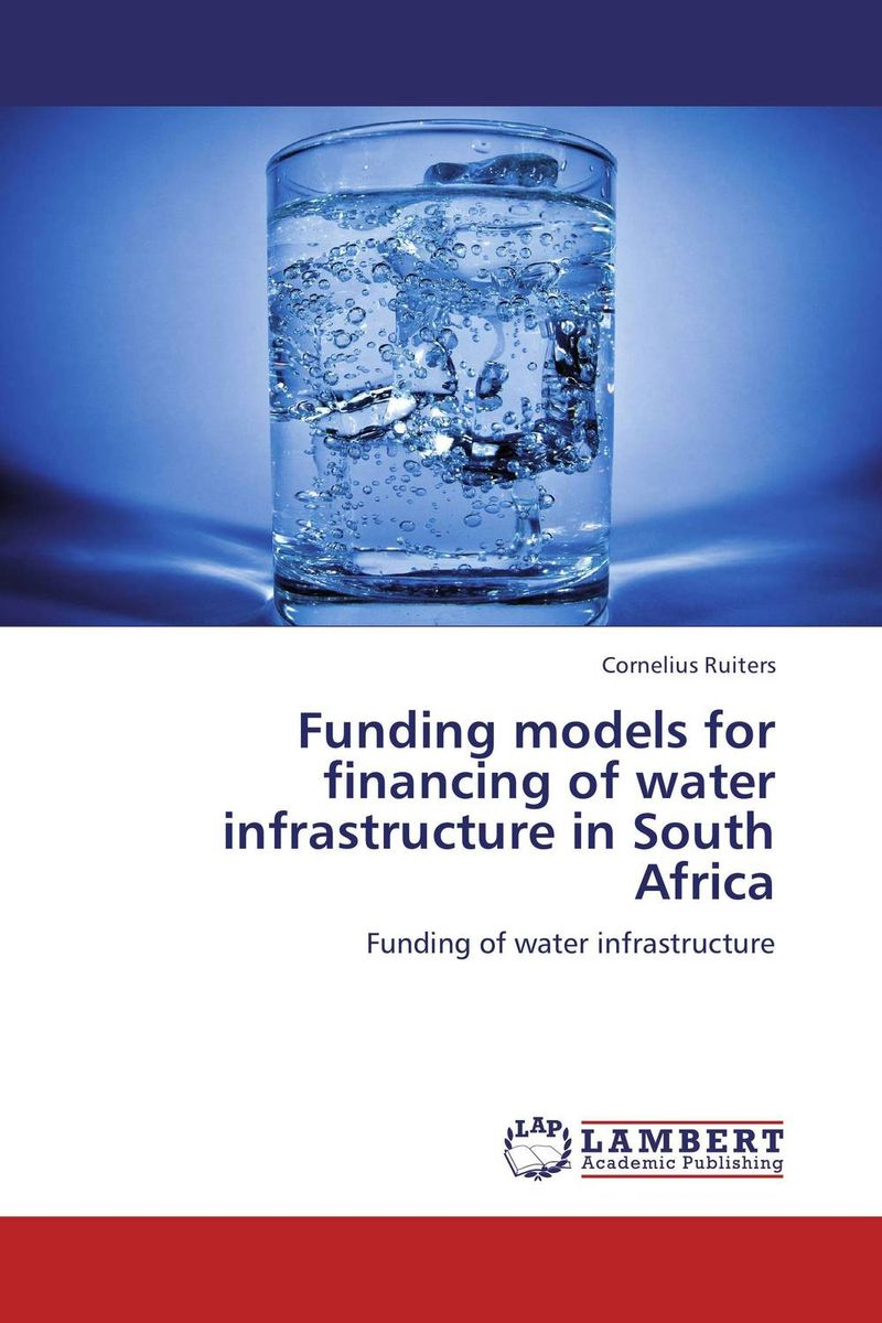 Funding models for financing of water infrastructure in South Africa купить дешево онлайн