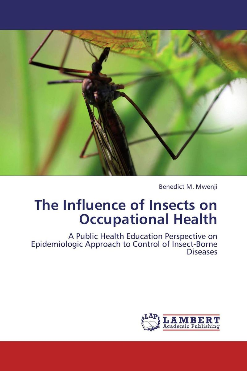 The Influence of Insects on Occupational Health
