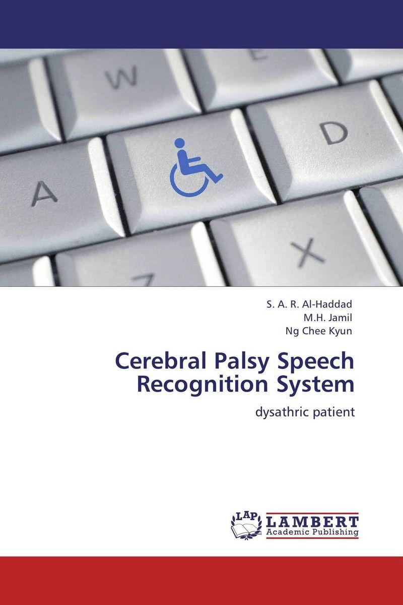 Cerebral Palsy Speech Recognition System j c goodman the development of speech perception – the transition from speech sounds to spoken words