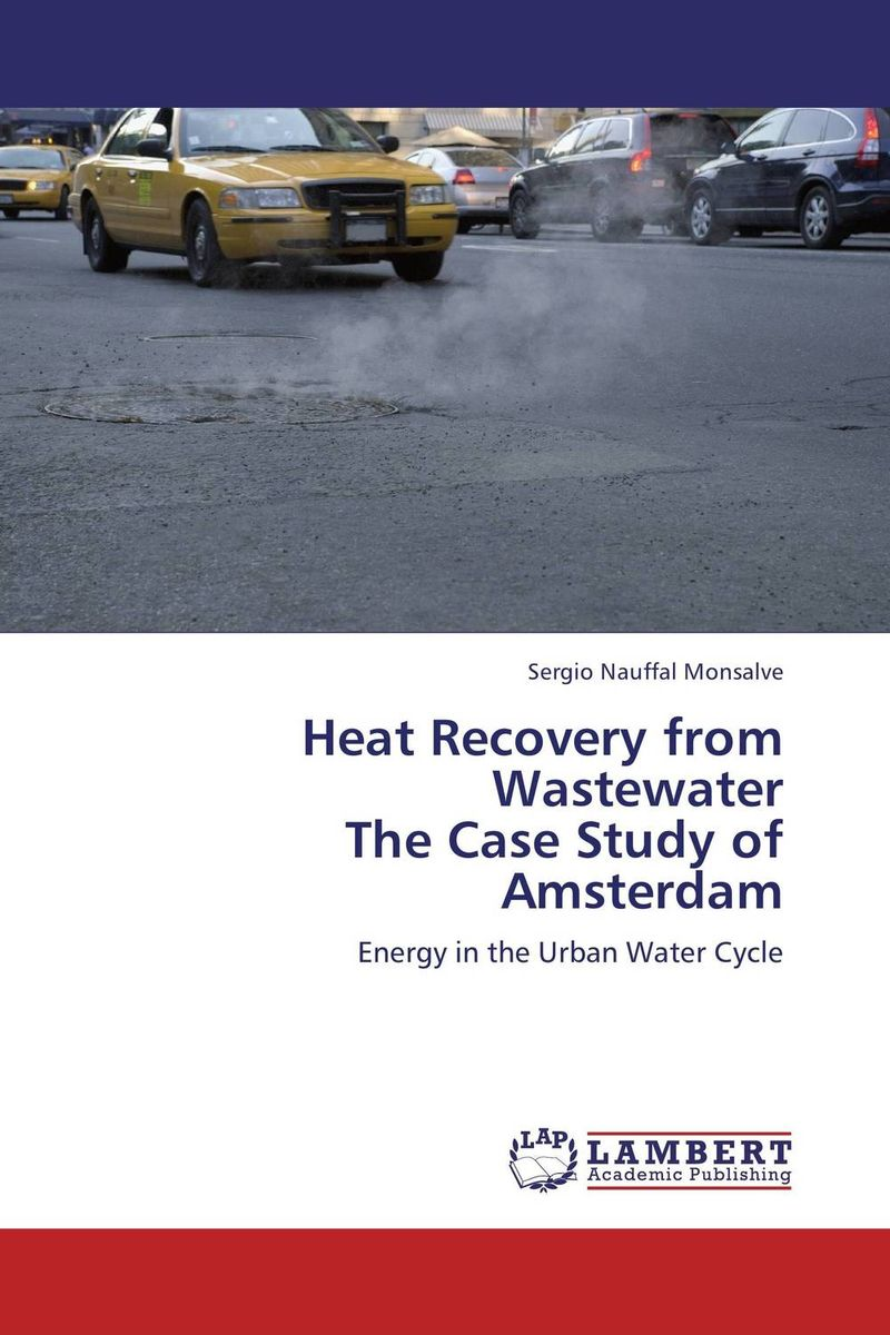 Heat Recovery from Wastewater  The Case Study of Amsterdam johan marigny heat recovery in supermarket refrigeration