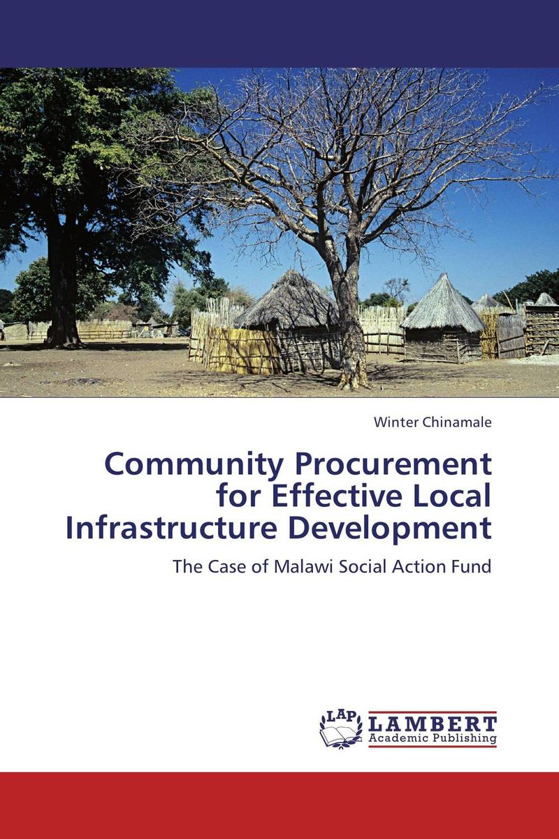 Community Procurement for Effective Local Infrastructure Development the adoption of e procurement