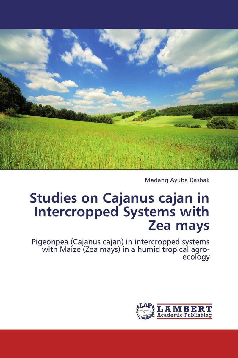 Studies on Cajanus cajan in Intercropped Systems with Zea mays