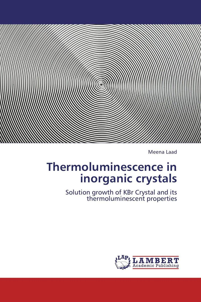 Thermoluminescence in inorganic crystals 12 facets of a crystal