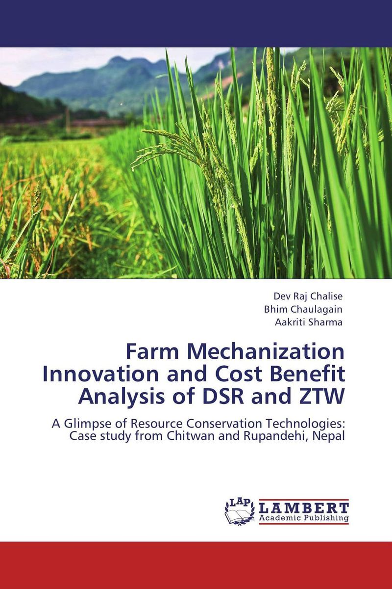 Farm Mechanization Innovation and Cost Benefit Analysis of DSR and ZTW pharmaceutical innovation incentives competition and cost benefit analysis in international perspective