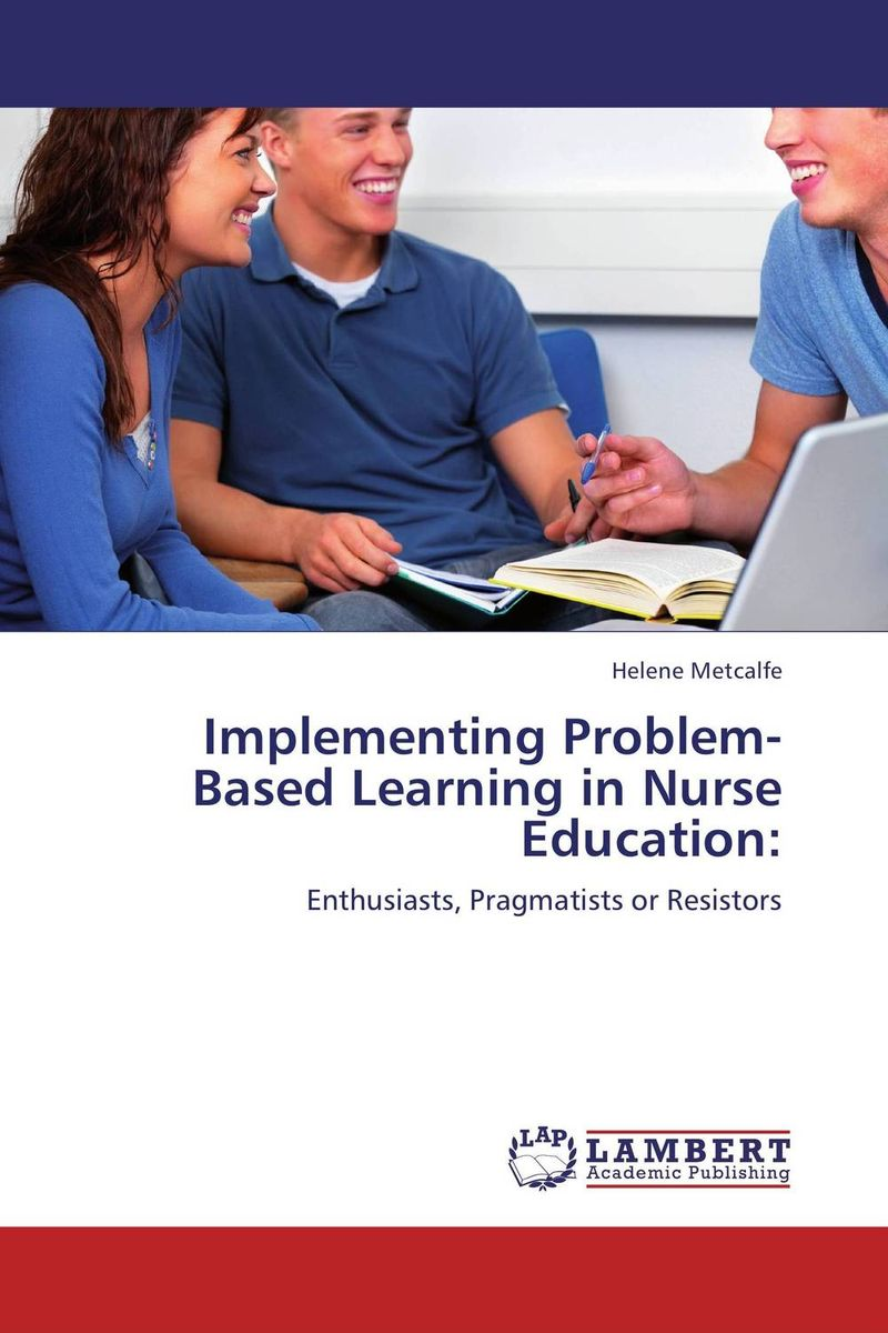 Implementing Problem-Based Learning in Nurse Education: web based learning in lis