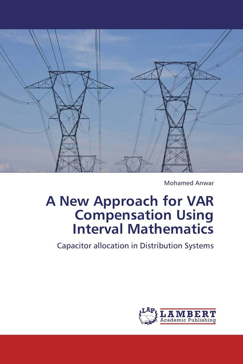 A New Approach for VAR Compensation Using Interval Mathematics practical manual on applied mathematics