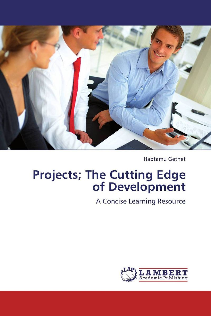 Projects; The Cutting Edge of Development