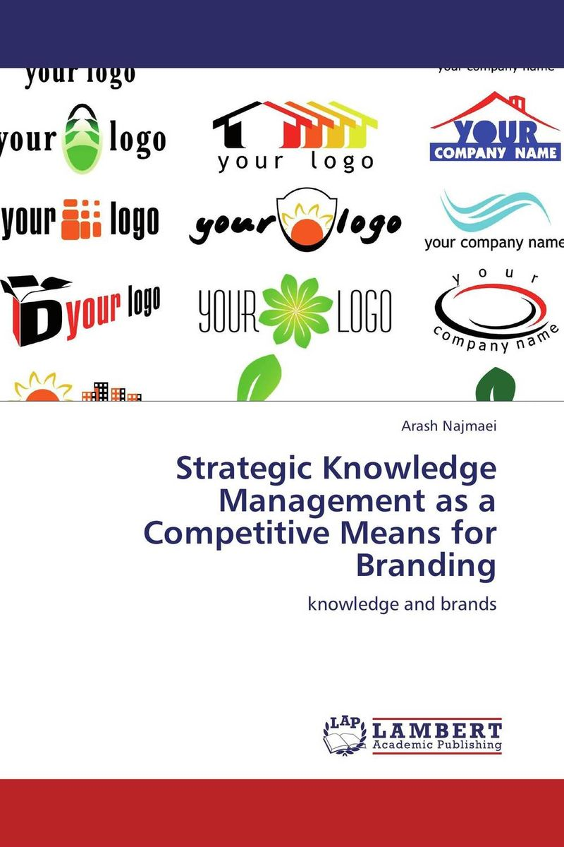 Strategic Knowledge Management as a Competitive Means for Branding customer experience as a strategic differentiator