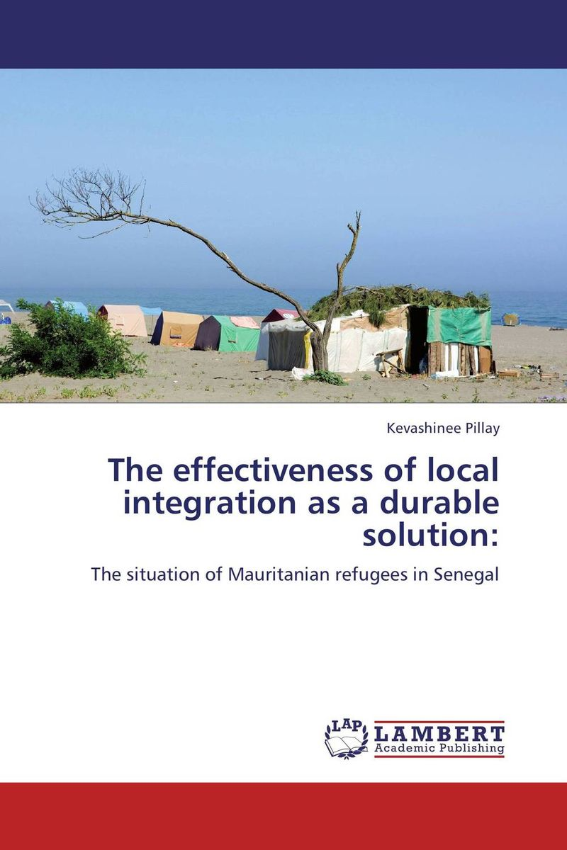The effectiveness of local integration as a durable solution: i manev social capital and strategy effectiveness an empirical study of entrepreneurial ventures in a transition economy
