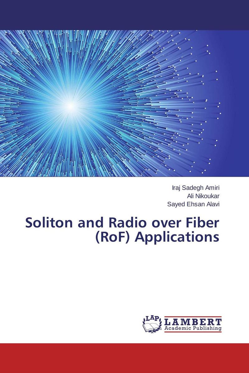 Soliton and Radio over Fiber (RoF) Applications soliton solutions