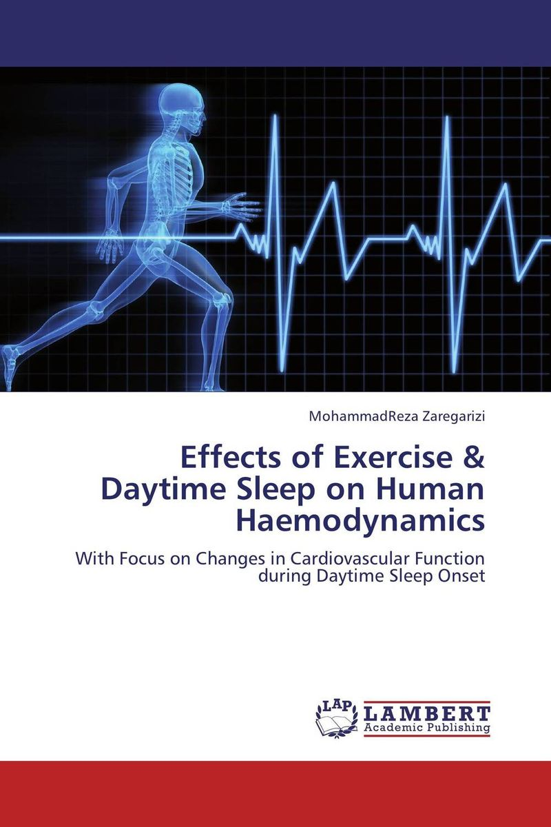 Effects of Exercise & Daytime Sleep on Human Haemodynamics exercise effects on morphine