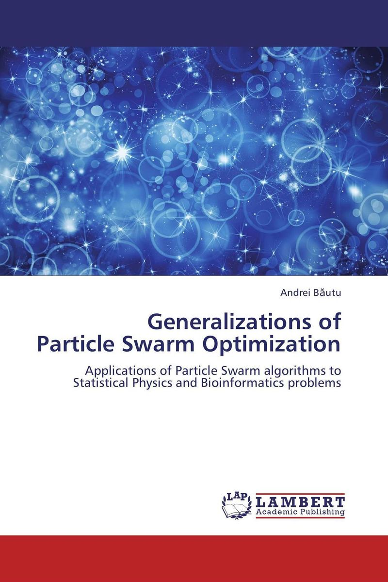 Generalizations of Particle Swarm Optimization