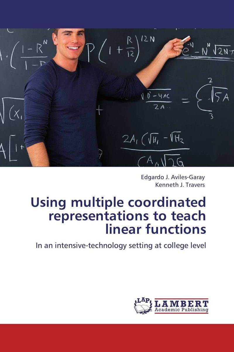 Using multiple coordinated representations to teach linear functions doug lemov teach like a champion 2 0 62 techniques that put students on the path to college