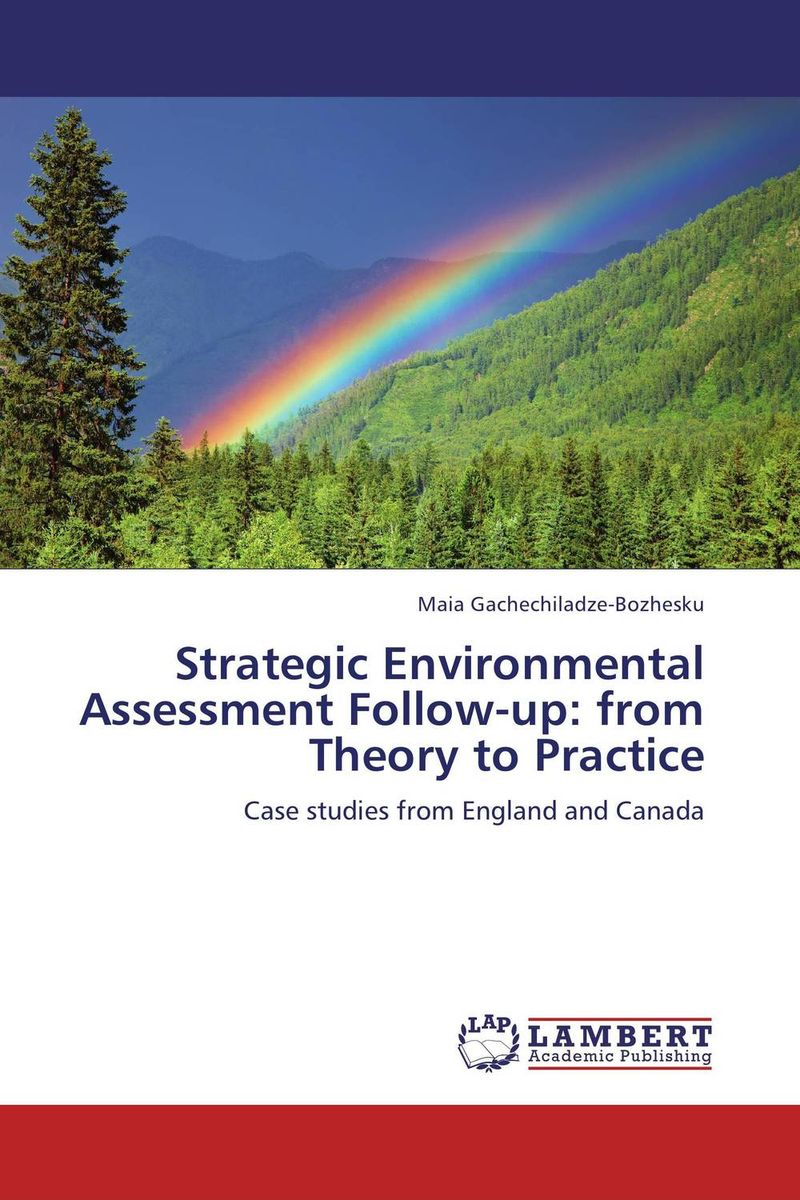 Strategic Environmental Assessment Follow-up: from Theory to Practice given to the sea