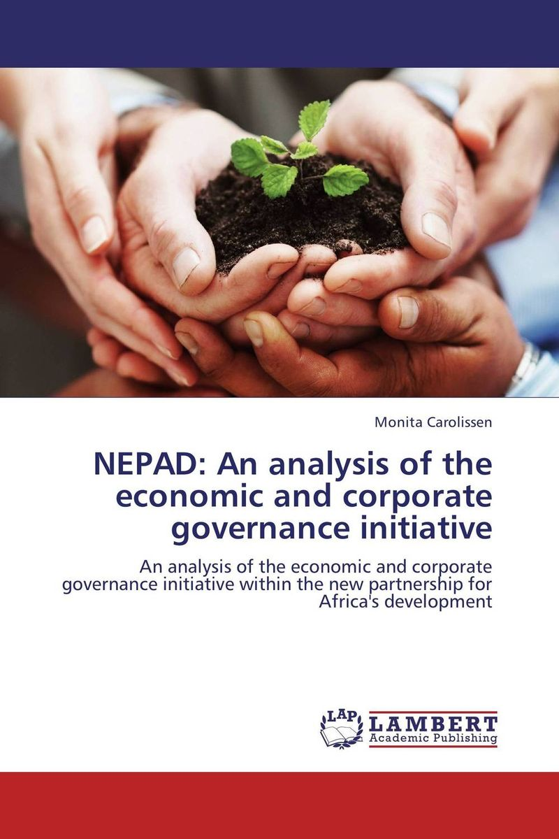 NEPAD: An analysis of the economic and corporate governance initiative hipc initiative