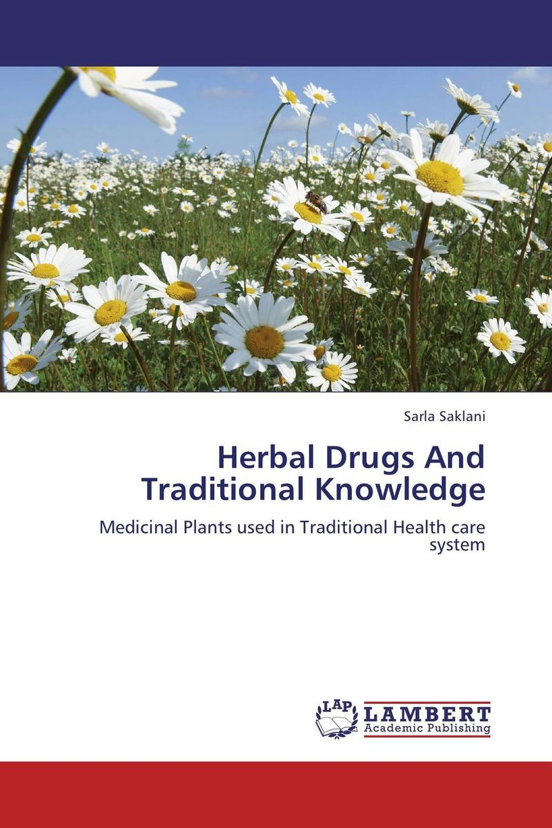 Herbal Drugs And Traditional Knowledge pharmacognostic study of nigerian herbal drugs of importance