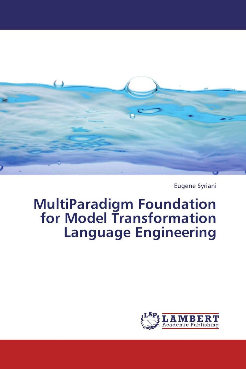 MultiParadigm Foundation for Model Transformation Language Engineering