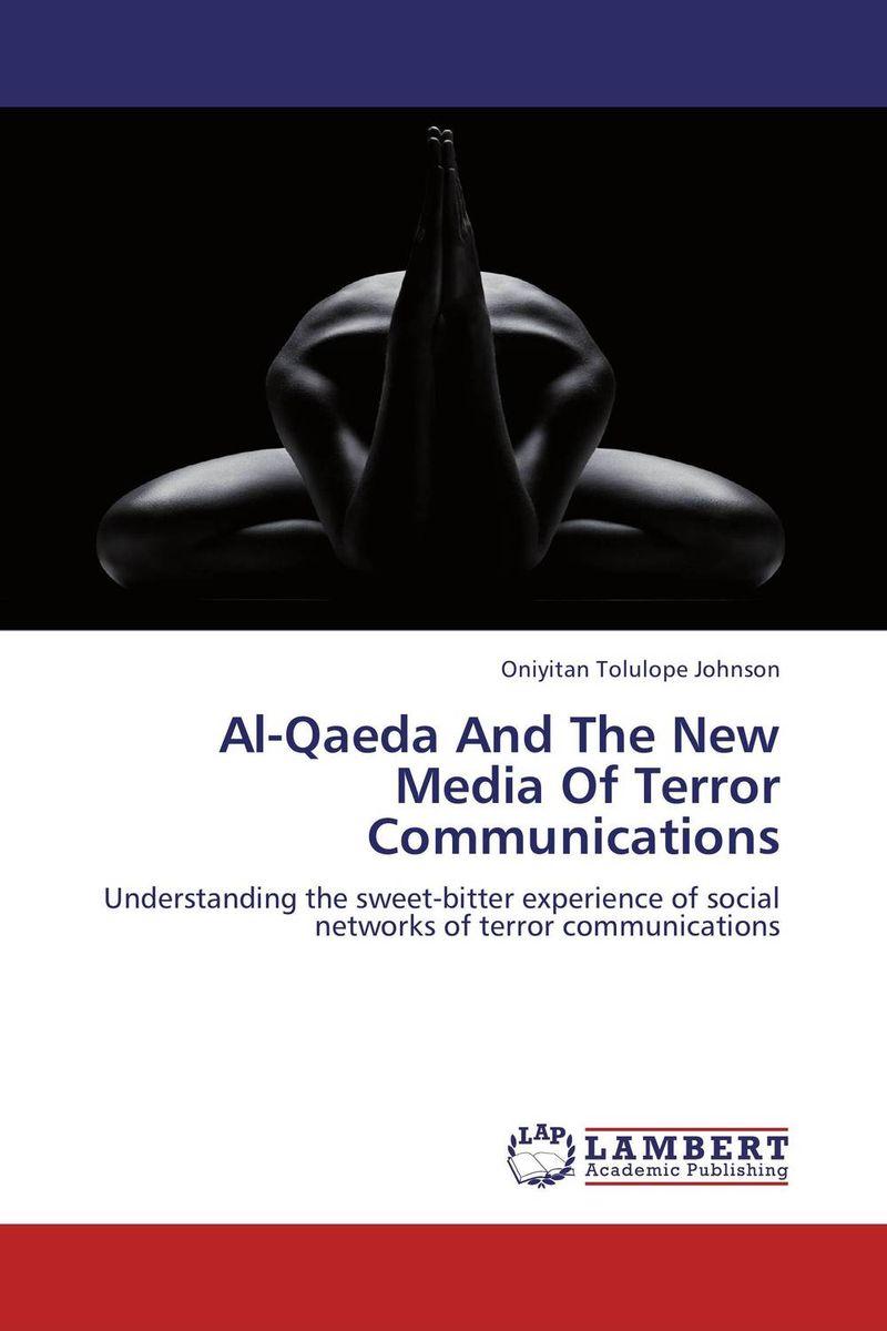 Al-Qaeda And The New Media Of Terror Communications