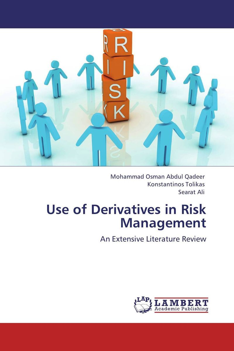 Use of Derivatives in Risk Management saied simozar the advanced fixed income and derivatives management guide
