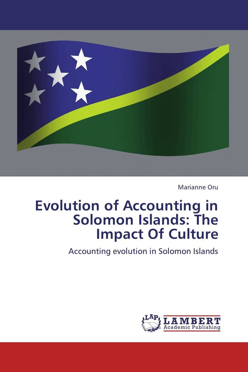 Evolution of Accounting in Solomon Islands: The Impact Of Culture islands in the stream