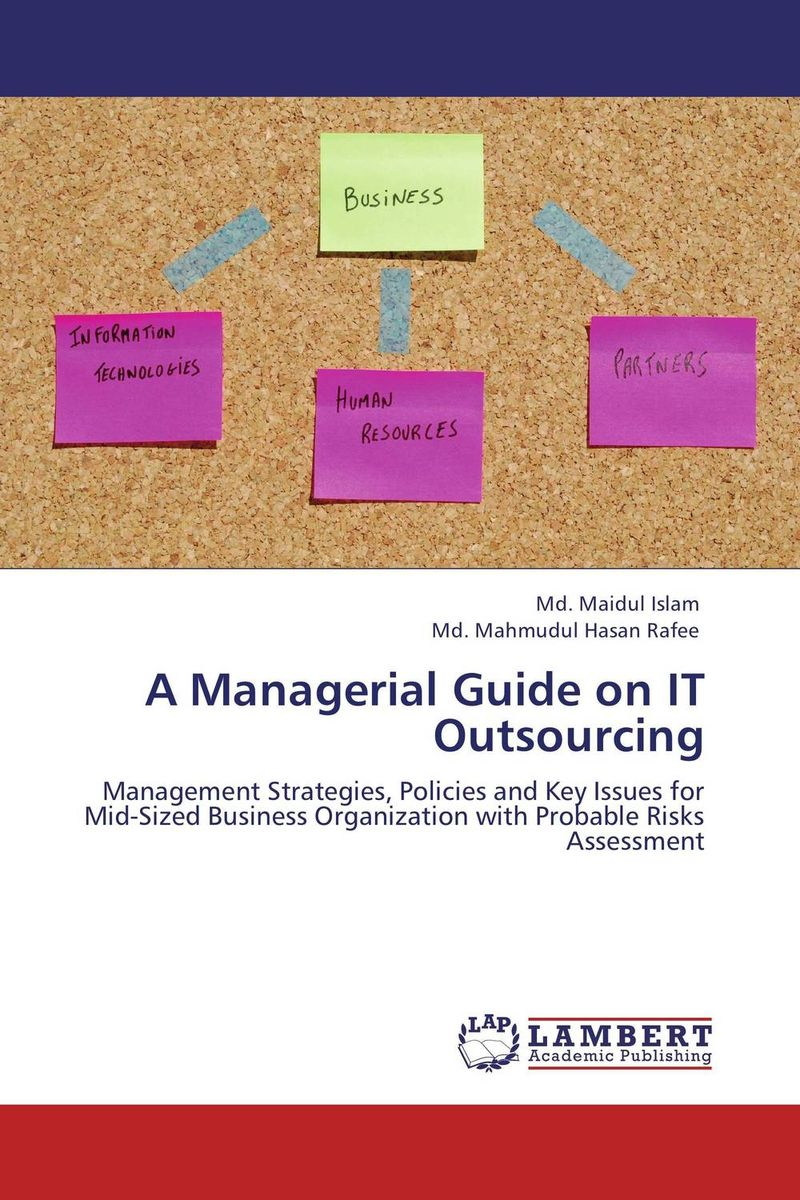 A Managerial Guide on IT Outsourcing md maidul islam and md mahmudul hasan rafee a managerial guide on it outsourcing