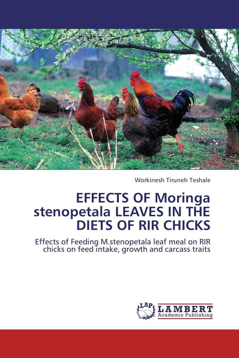 EFFECTS OF Moringa stenopetala LEAVES IN THE DIETS OF RIR CHICKS an evaluation of water hyacinth meal as a feedstuff for pullet chicks