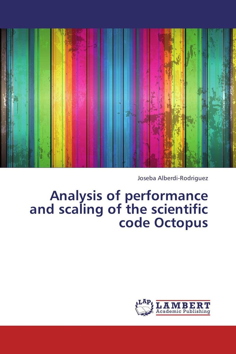 Analysis of performance and scaling of the scientific code Octopus performance analysis of fdct algorithms